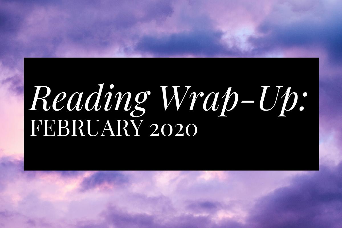 Reading Wrap Up_February 2020_Tea Book Repeat